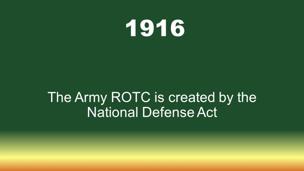 1916 first year of Army ROTC